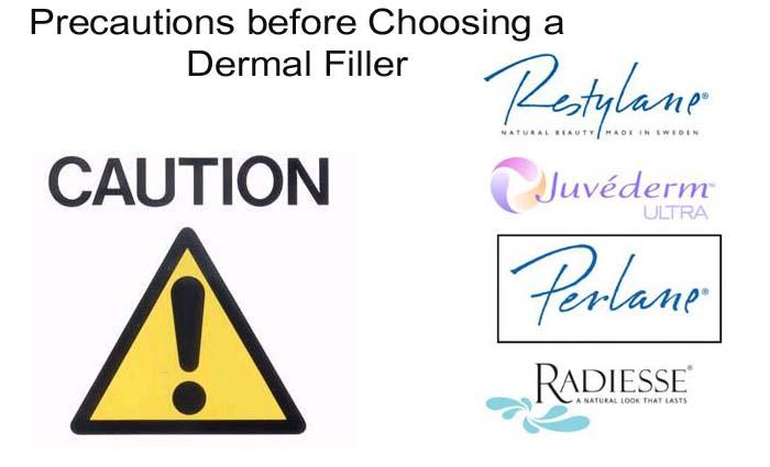 Precautions before Choosing a Dermal Filler